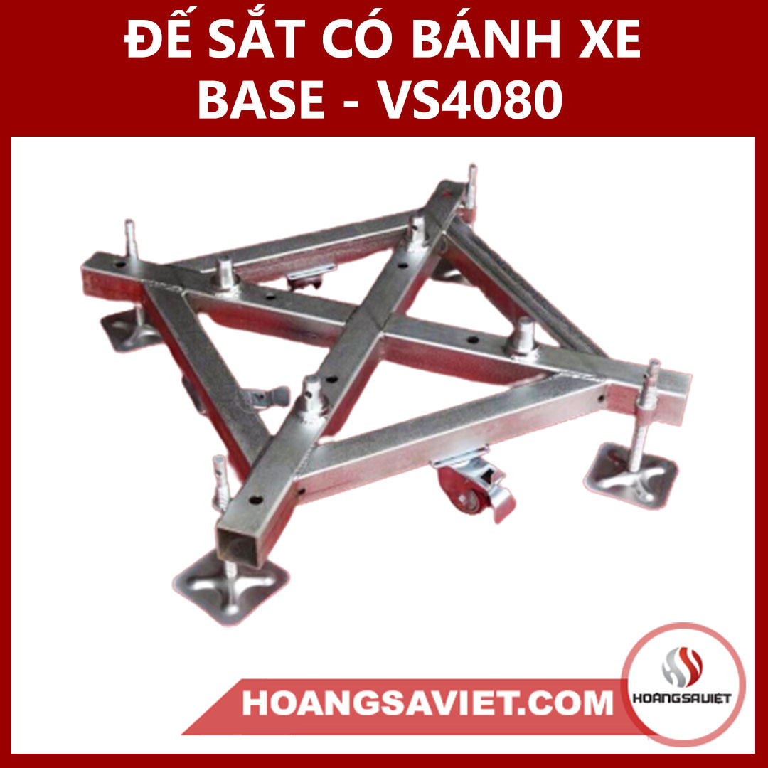 Đế Sắt Có Bánh Xe (trụ Truss) Base-VS4080