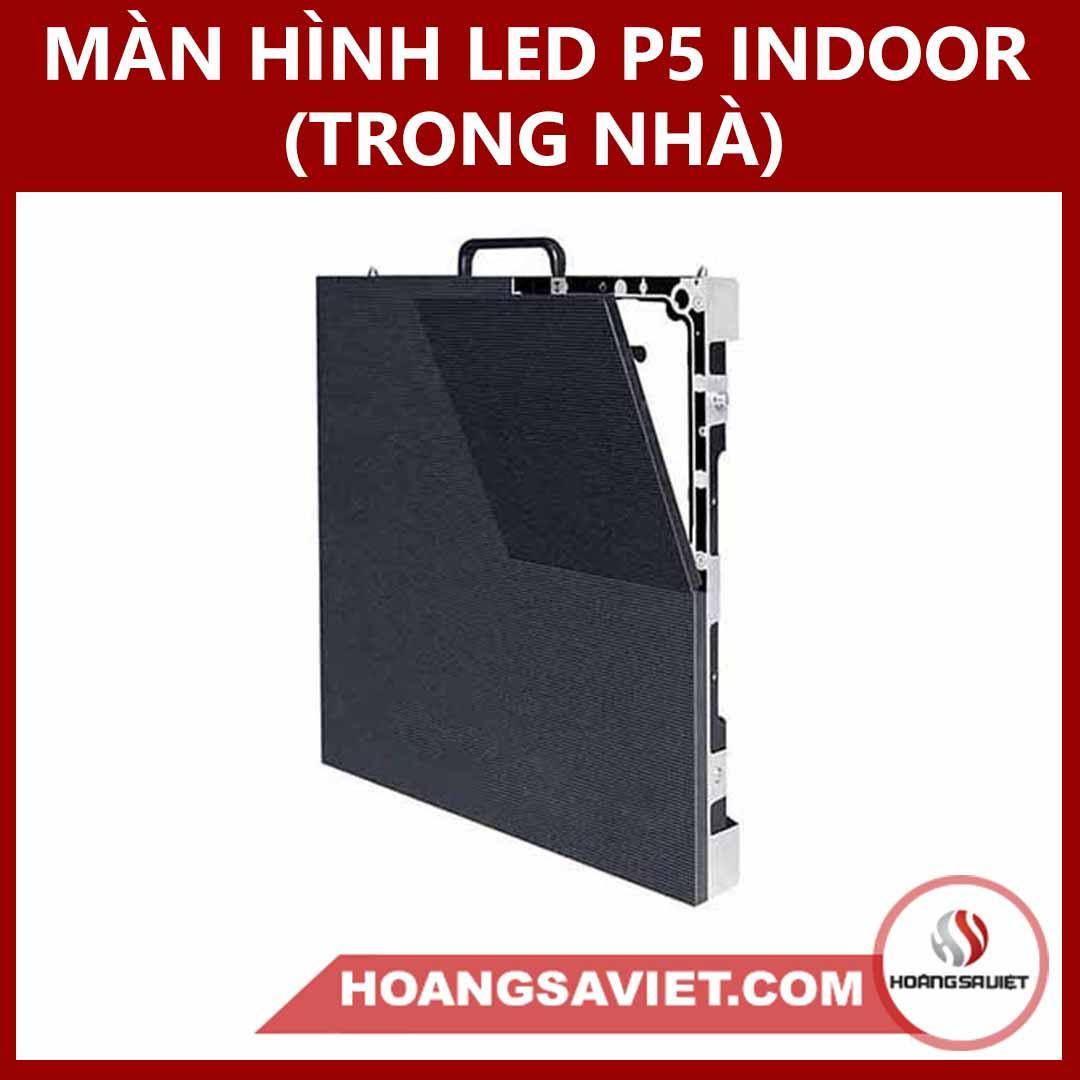 Màn Hình LED P5 Trong Nhà (Indoor)