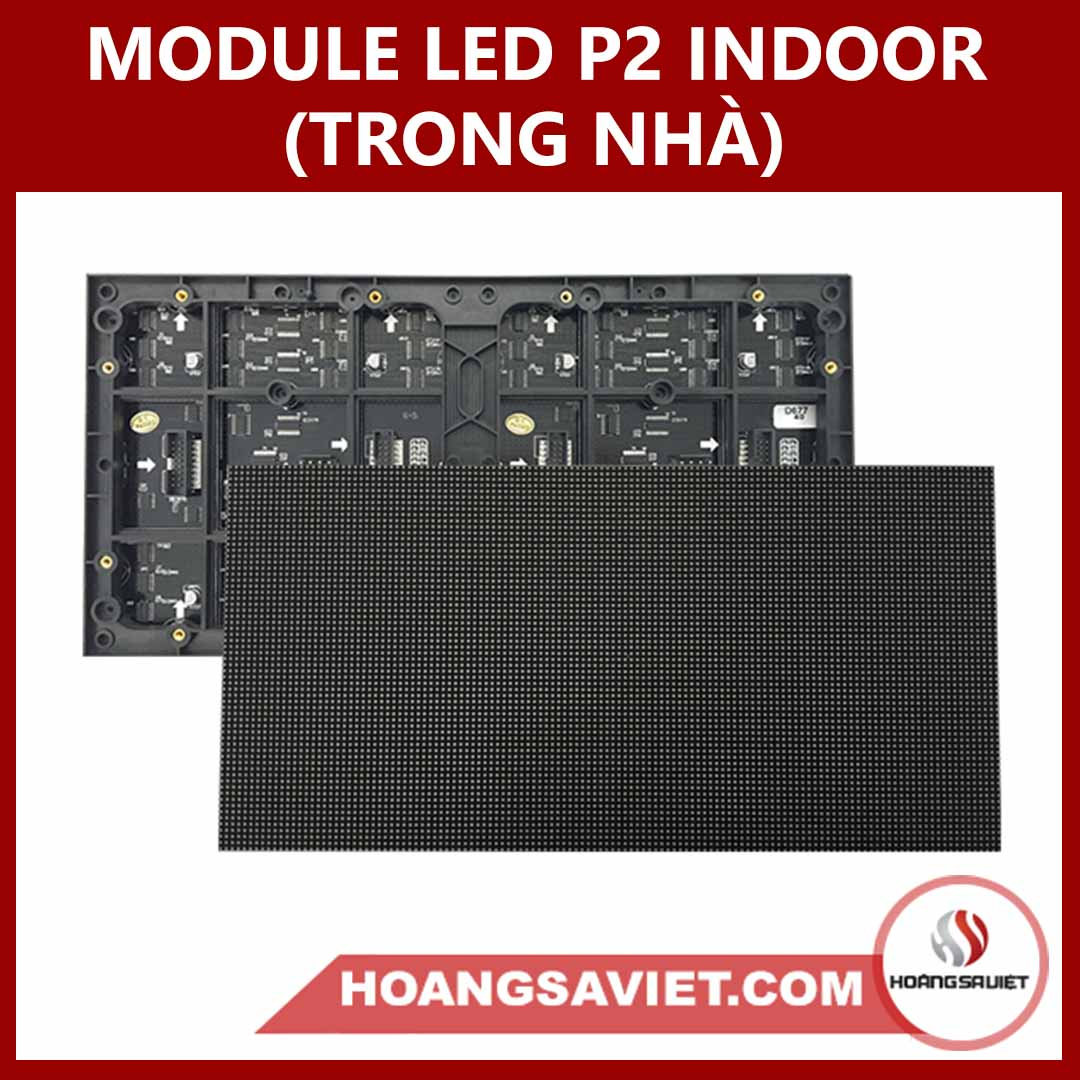 MODULE LED P2.0 INDOOR (TRONG NHÀ)