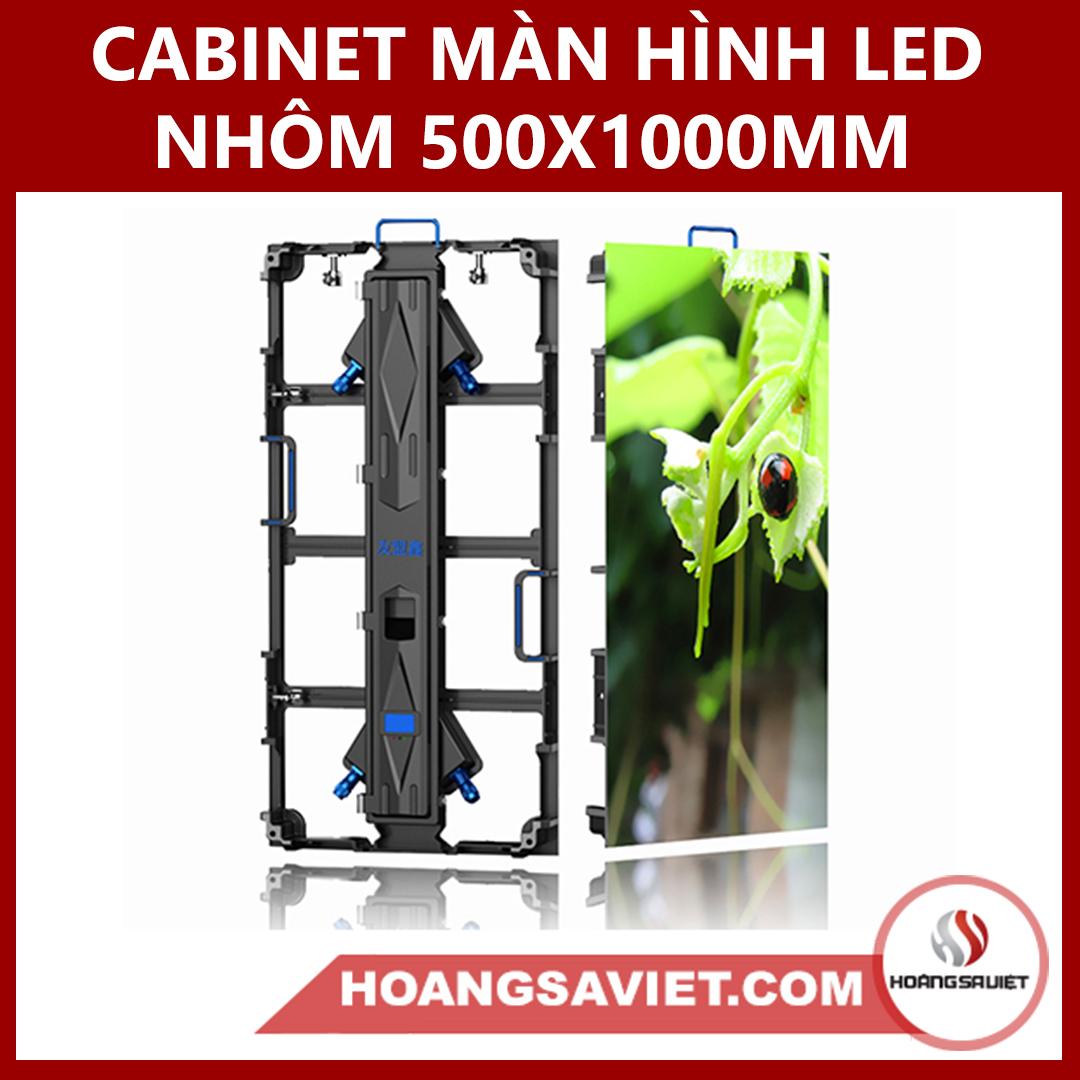CABINET MÀN HÌNH LED HỢP KIM NHÔM 500X1000