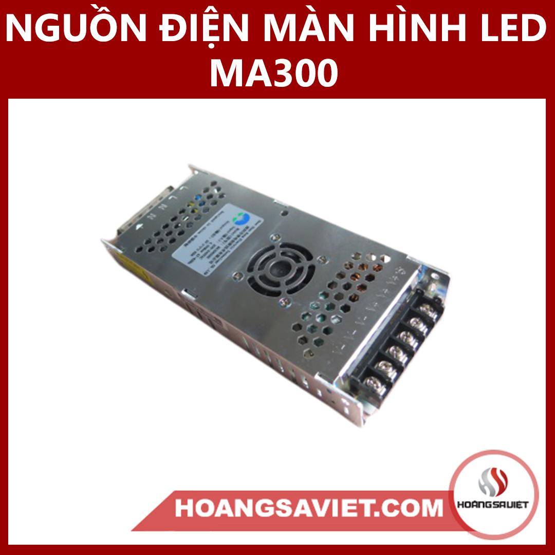 Nguồn Điện Màn Hình LED MA300