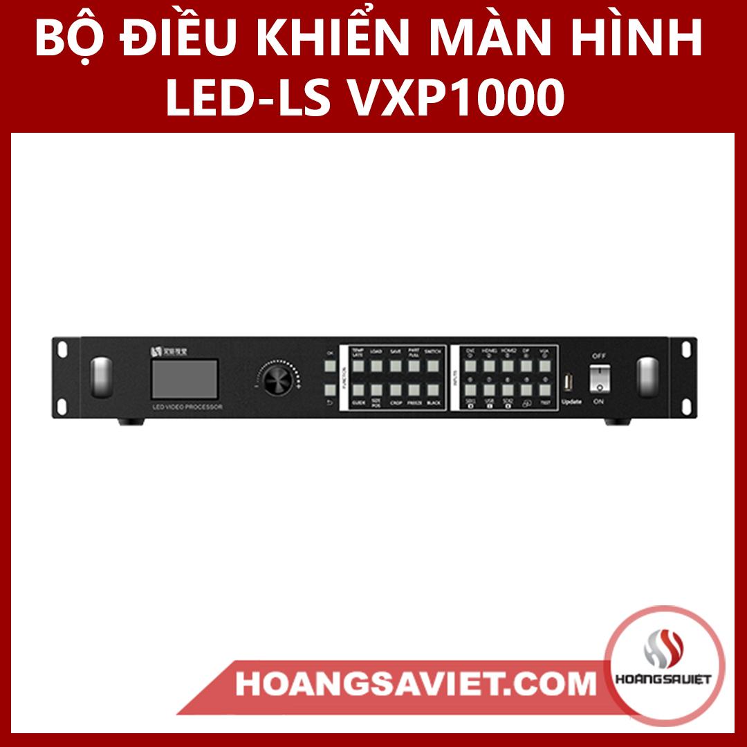 BỘ ĐIỀU KHIỂN MÀN HÌNH LED -LS VXP1000 (VIDEO PROCESSOR)