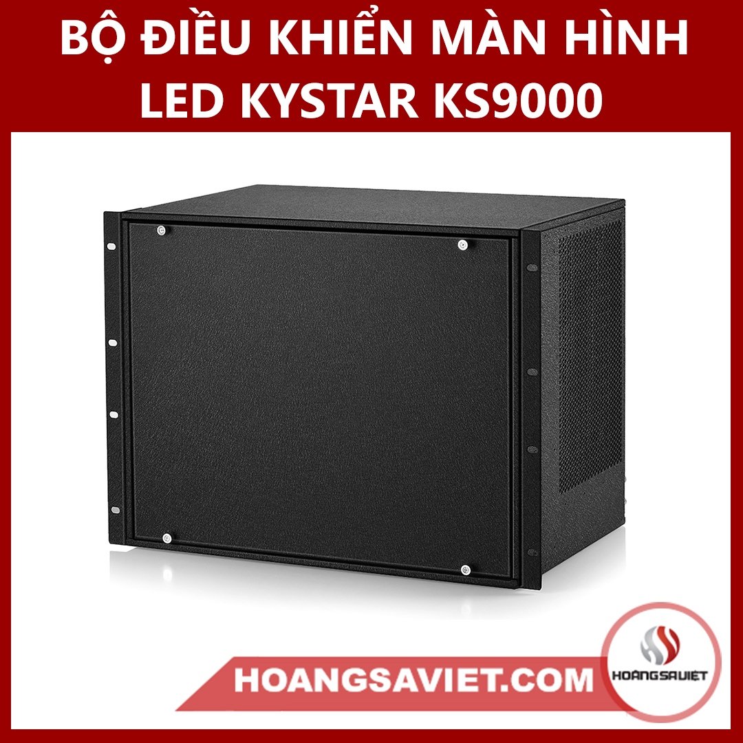 Bộ Điều Khiển Màn Hình Led KYSTAR KS9000