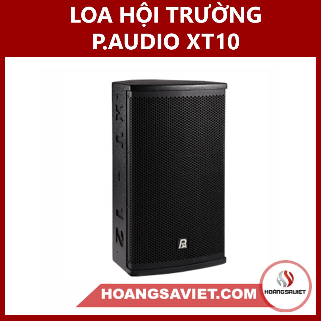 Loa Hội Trường P.audio XT-10 Chính Hãng Thái Lan