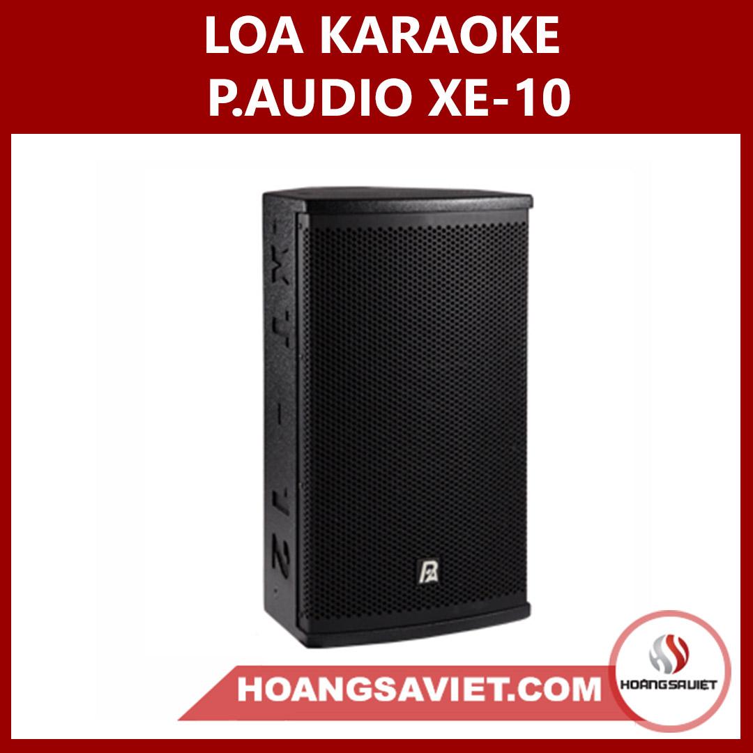 Loa Karaoke P.Audio XE-10 Hàng Thái Lan Chính Hãng