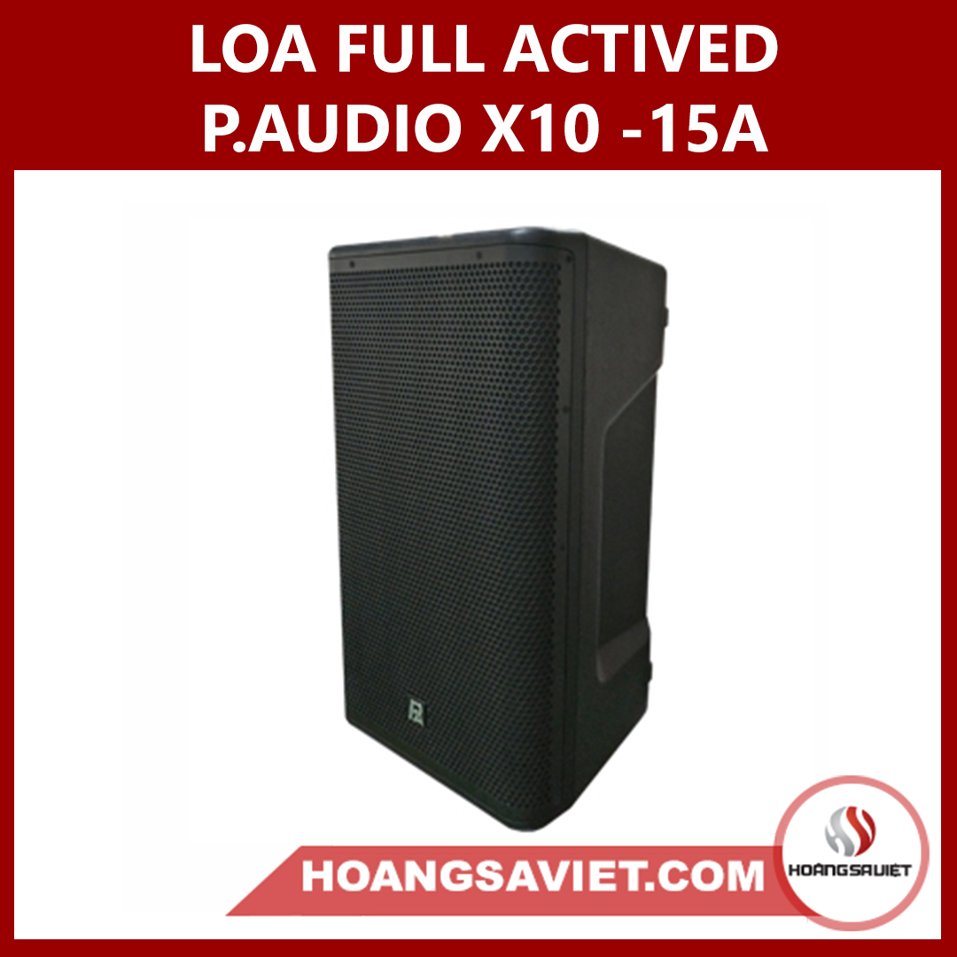 Loa Full Paudio X10-15A Actived Liền Công Suất