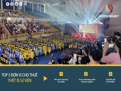 Top 5 Đơn Vị Cho Thuê Thiết Bị Tổ Chức Lễ Khai Giảng Uy Tín Tại TPHCM