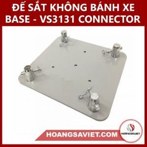 Đế Sắt Không Bánh Xe (trụ Truss) Base-VS3131C Connector
