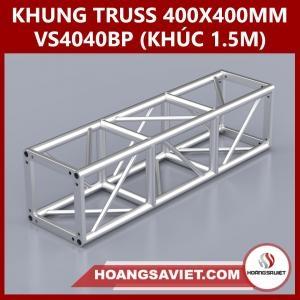 Khung Truss 400x400mm (Khúc 1.5m) VS4040BP_1.5m
