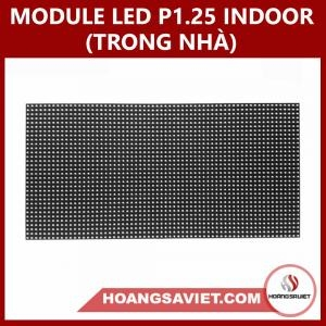 MODULE LED P1.25 INDOOR (TRONG NHÀ)