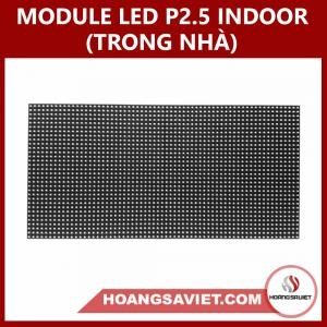 MODULE LED P2.5 INDOOR (TRONG NHÀ)