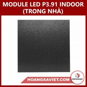 MODULE LED P3.91 INDOOR (TRONG NHÀ)