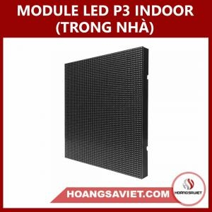 MODULE LED P3 INDOOR (TRONG NHÀ)