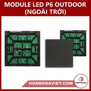 MODULE LED P6 OUTDOOR (NGOÀI TRỜI)