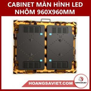 CABINET MÀN HÌNH LED HỢP KIM NHÔM 960X960MM
