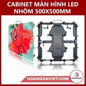 CABINET MÀN HÌNH LED HỢP KIM NHÔM 500X500