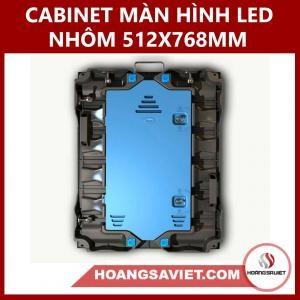 CABINET MÀN HÌNH LED HỢP KIM NHÔM 512X768MM