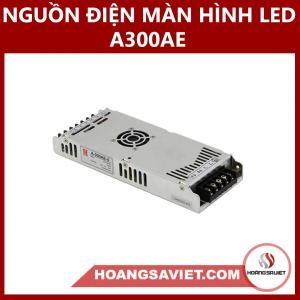 Nguồn Điện Màn Hình LED A300AE