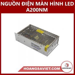 Nguồn Điện Màn Hình LED A 200NM