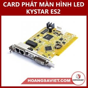 Card Phát KYSTAR ES2