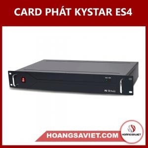 Card Phát KYSTAR ES4