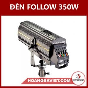 ĐÈN FOLLOW 350W 17r