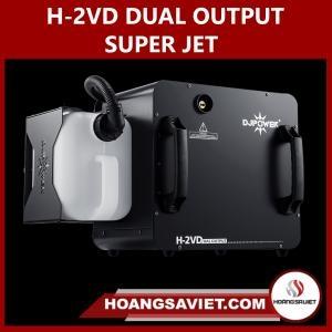 H-2VD DUAL OUTPUT SUPER JET
