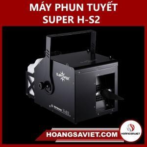 Máy Phun Tuyết Super H-S2
