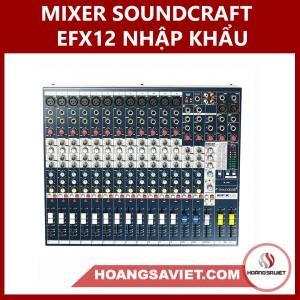Mixer Soundcraft EFX12 Nhập Khẩu Chính Hãng Bao Sao