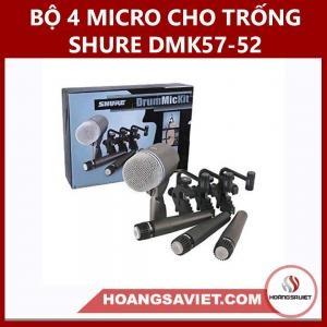 Bộ 4 Micro Cho Trống Shure DMK57-52