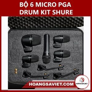 Bộ 6 Micro Cho Trống PGA Drum Kit Shure